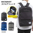 【MACK&RUDY】スクエアリュック3カラーバックパックメンズレディースリュックサック収納ありパソコンポケットありユニセックスバッグ鞄