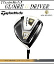 テーラーメイド ゴルフ クラブ ドライバー【TaylorMade】GLOIRE G DRIVERテーラーメイド グローレ ジー ドライバーSHAFT:GL5000付属品:専用ヘッドカバー