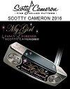 タイトリスト スコッティキャメロン 限定 パター【Titleist】SCOTTY CAMERON 2016 MY GIRL FANCY& FOREVERスコッテ...