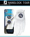 メンズ グローブフットジョイ ナノロック ツアー【FootJoy】NANOLOCK TOURカラー:ホワイト(WT)カラー:ブラック(BK)(手の平はホワイトと同色になります。)素材:ポリエステル(ナノフロント)(平部分) 合成皮革(甲部分)【ネコポス対応商品】