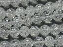 【天然石卸】クラック水晶AAA ラウンド10mm 1連売り