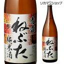青森 ねぶた 純米酒 1800ml 1.8L 青森県 桃川 ...