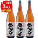 悪代官 芋焼酎 1.8L×3本【ケース(3本入)】【送料無料】[長S]