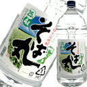 Real side shochu soba-maru soba shochu 25 degrees 4L pet Kagoshima Wakamatsu brewing [4,000 ml]