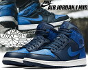 NIKE AIR JORDAN 1 MID obsidian/game royal 【ナイキ エアジ...