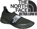 THE NORTH FACE ULTRA LOW II tnfblk/tnfblk【ノースフェイス ...