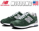 NEW BALANCE M1400MG Made in U.S.A.【ニューバランス スニーカー NB 1400 MOUNTAIN GREEN 】