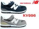 New Blance『ニューバランス』KV996キッズ 子供靴 ジュニアスニーカー/マジック KV996CEY KV996CAY グレー ネイビー17cm 18cm 19cm 20cm 21cm 22cm 23cm 24cm