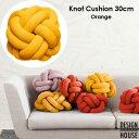 Knot Cushion(ノットクッション)30cmOrange(オレンジ)DESIGN HOUSE stockholm(デザインハウス ストックホルム)スウェーデン 北欧インテリア【RCP】【HLS_DU】