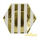 あす楽!【meri meri メリメリ】ゴールドストライプ ペーパープレート 8枚入り【gold stripe paper plate】パーティー用紙皿 テーブルコーディネートに。
