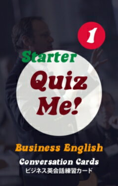Quiz Me! Business English Conversation Cards - Starter, Pack 1