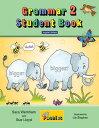 【小学生にオススメ 英語教材】グラマー 2 ステューデント・ブック Grammar 2 Student Book (in print letters)