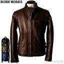 Horn Works 本革 シングルライダースジャケット メンズ ホーンワークス 4762 レザージ