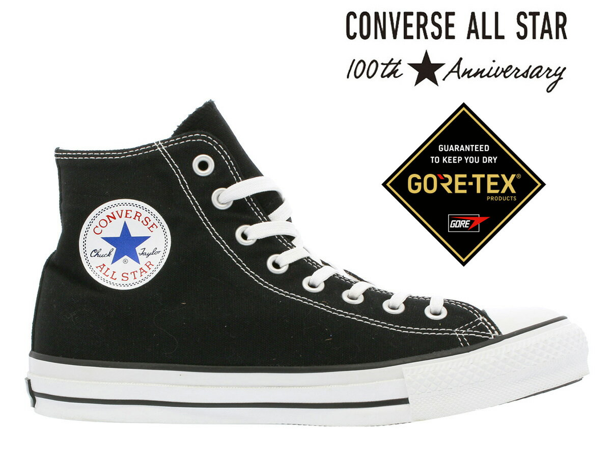 【9月15日(金)発売】 CONVERSE ALL STAR 100 GORE-TEX HI 【100周年】 【100th ANNIVERSARY】 コンバース...