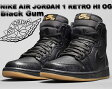 "NIKE AIR JORDAN 1 RETRO HI OG ""Black Gum"" blk/blk-gum light brn"