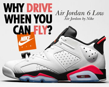 "【ナイキジョーダン6】NIKEAIRJORDAN6RETROLOW""INFRARED""wht/infrared23-blk"