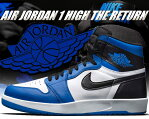 ★お求めやすく価格改定★NIKE AIR JORDAN 1 HIGH THE RETURN wht/blk-soar