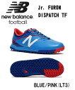 【 NEW BALANCE FOOTBALL ジュニア キッ...