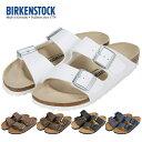 [全品送料無料]ビルケンシュトック Birkenstock アリゾナ 細幅タイプ Arizona Narrow サンダル メンズ レディース おしゃれ カジュアル 痛くない 歩きやすい