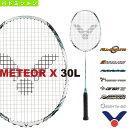 メテオ X 30L/METEOR X 30L(MX-30L)《ヴィクター バドミントン ラケット》
