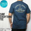 THALIA SURF タリアサーフ SURF EVERYTHING TEE 半袖Tシャツ