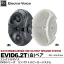 音響 - 【Electro-Voice】EVエレクトロボイス6.2 EXTENDED-RENGE MULTI-USE SPEAKER SYSTEM公称インピーダンス:トランスタップによるトランスタップ:70V-7.5W・70/100V-15・30・60WペアEVID6.2T(白)