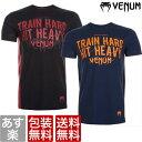 樂天商城 - 送料無料 VENUM ベヌム Train Hard Hit Heavy T-shirt 半袖 ブランド 正規品 格闘技 MMA UFC ボクシング キックボクシング ^^ 彼氏 父 男性 旦那 大人 クリスマスプレゼント