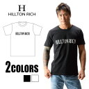 """何枚でも欲しい!""""HILLTON RICH""""ロゴ T シャツ【2color】【S/M/L】【クリスマス ギフト】【gift_d18】"""