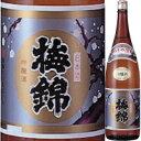 梅錦 つうの酒 吟醸 1.8L【清酒】<日本酒 辛口 ギフト プレゼント Gift 贈答品 内祝い お返し お酒 日本酒 一升瓶>