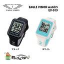 イーグルビジョン ウォッチ5 EV-019 ブラック ホワイト GPS ゴルフナビ 防水 オートディスタンス機能 ハザード表示 EAGLE VISION watch5 EV-019 black white
