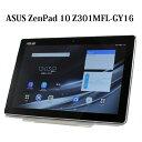 ASUS ZenPad 10 Z301MFL-GY16 ASH GRAY SIMフリー Wi-Fi 10.1型 2GB 16GB タブレット Android bluetooth Webカメラ タブレットPC LTE対..