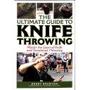 【再入荷】【洋書 書籍】【新品】The Ultimate Guide to Knife Throwing(究極のスローイングナイフガイドブック)(著)Bobby Branton