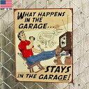 ブリキ看板 HAPPENS IN GARAGE ビンテージ調 32cm×40.5cm Made in USA ■ インテリア 雑貨 ガレージ レッド ブルー ブラウン