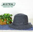 ミストラル 帽子 送料無料【MISTRAL ミストラル】フラ