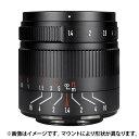 《新品》 七工匠 (しちこうしょう) 7Artisans 55mm F1.4 II (キヤノンEF-M用) ブラック[ Lens | 交換レンズ ]【KK9N0D18P】