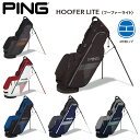 PING ピン スタンドバッグ キャディバッグ HOOFER LITE フーファーライト 日本正規品 ゴルフ用品 ゴルフバッグ