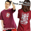 Hello ♪ ヒンドゥ ♪ thank-you ♪ Ganesh ♪ men ★ T-shirt M@T0405[ horse mackerel Ann fashion horse mackerel Ann miscellaneous goods ethnic fashion horse mackerel Ann taste matching unisex man and woman combined use boy Ganesh God ヒンドゥインド] [big size Lady's]