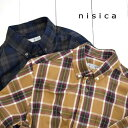 nisica(ニシカ)ボタンダウンシャツ チェック(NIS-925)メンズ 長袖 シャツ ボタンダウン ネルシャツ 送料無料 日本製 正規取扱店