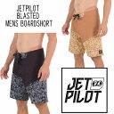 JETPILOT(ジェットパイロット)2018モデルメンズ ボードショーツBLASTED MENS BOARDSHOR