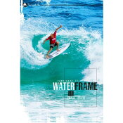 WATERFRAME3 FINALLY ARRIVED  ウォーターフレーム3/サーフィンDVD【コンビニ受取対応商品】【ゆうパケット対応】【RCP】【人気商品】