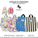 BABY DAYPACK HAPPY DAY【NEBULA】【OCEAN&GROUND】【オーシャンアンドグラウンド】【