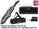 【即納可能】Roland Aerophone GO AE-05+ BOSS KATANA AIR セット(新品)【送料無料】