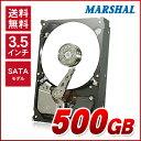 【エントリーで5倍】3.5インチ HDD 500GB SATA MARSHAL MAL3500SA-T57