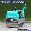 MIKASA ハンドガイドローラー MRH-600DSA  振動ローラー バイブロ 工事 中古 10H48