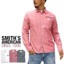 スミスアメリカン シャツ メンズ シャンブレー ワークシャツ 長袖【マルカワ SMITH'S AMERICAN アメリカン アメカジ ワーク 刺繍 コットンシャツ メンズシャツ デニム ブランド XL LL メンズファッション】