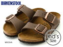 【キッズ】BIRKENSTOCK ARIZONA KIDS ...