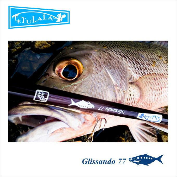 【5】【送料無料】ツララ グリッサンド 77 /バスロッド/ブラックバス/ライギョ/怪魚/釣り竿 /Glissando