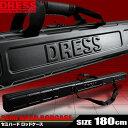 DRESS ドレス ロッドケース セミハード 180cm シ...