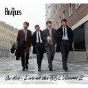 The Beatles ザ・ビートルズ / オン・エア〜ライヴ・アット・ザ・BBC Vol.2 生産限定輸直入盤 180g重量盤 3LP【KK9N0D18P】