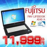 �ڥΡ��ȥѥ�������š��ٻ��� FMV LIFEBOOK A540/A��Windows7 professional 32bit�ۡڥ���2GB HDD160GB�ۡ�celeron�ۡڥ����ܡ��ɥ��쥤���